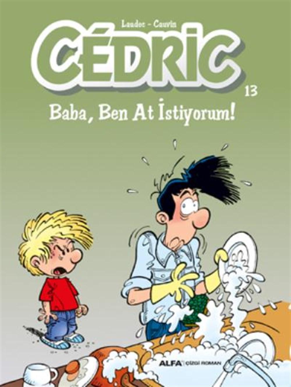 Cedric 13 - Babai Ben At İstiyorum!