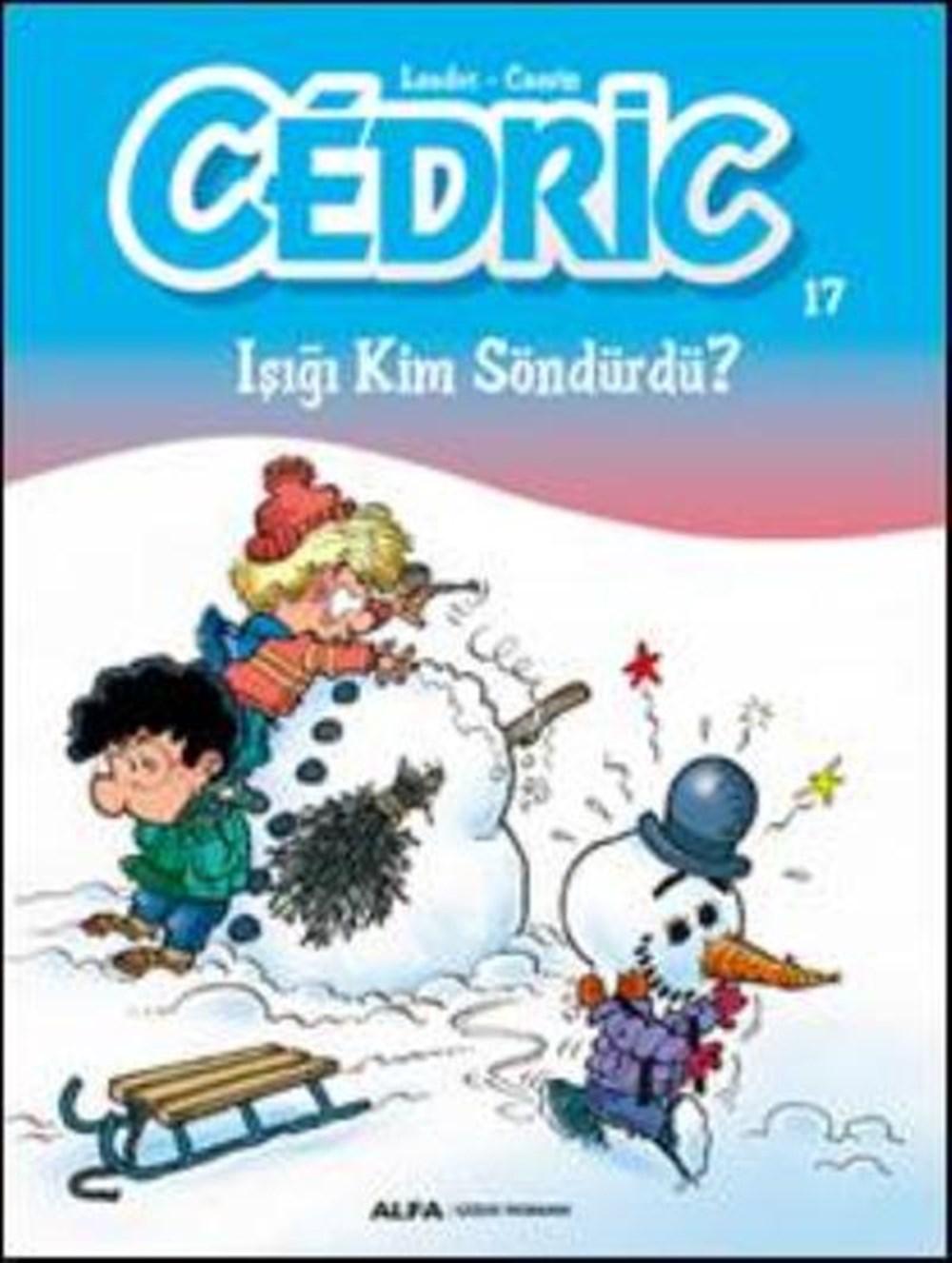 Cedric 17 - Işığı Kim Söndürdü?