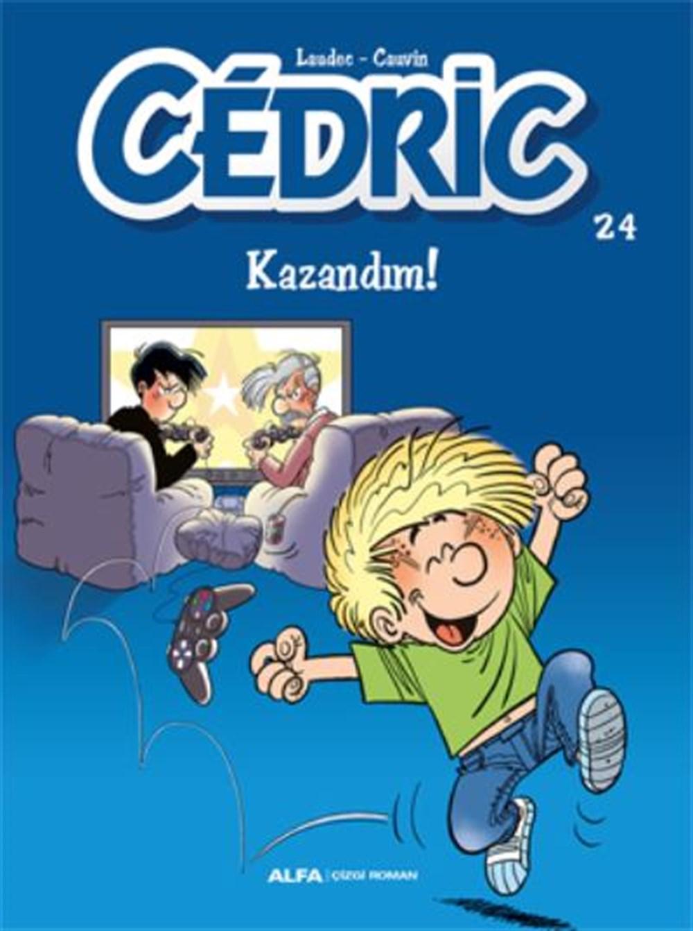 Cedric 24 - Kazandım