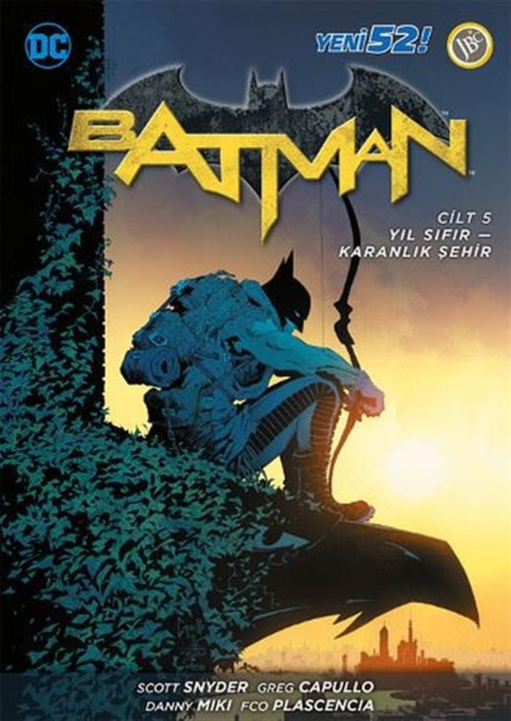 Batman Yeni 52 Cilt 5 : Yıl Sıfır - Karanlık Şehir