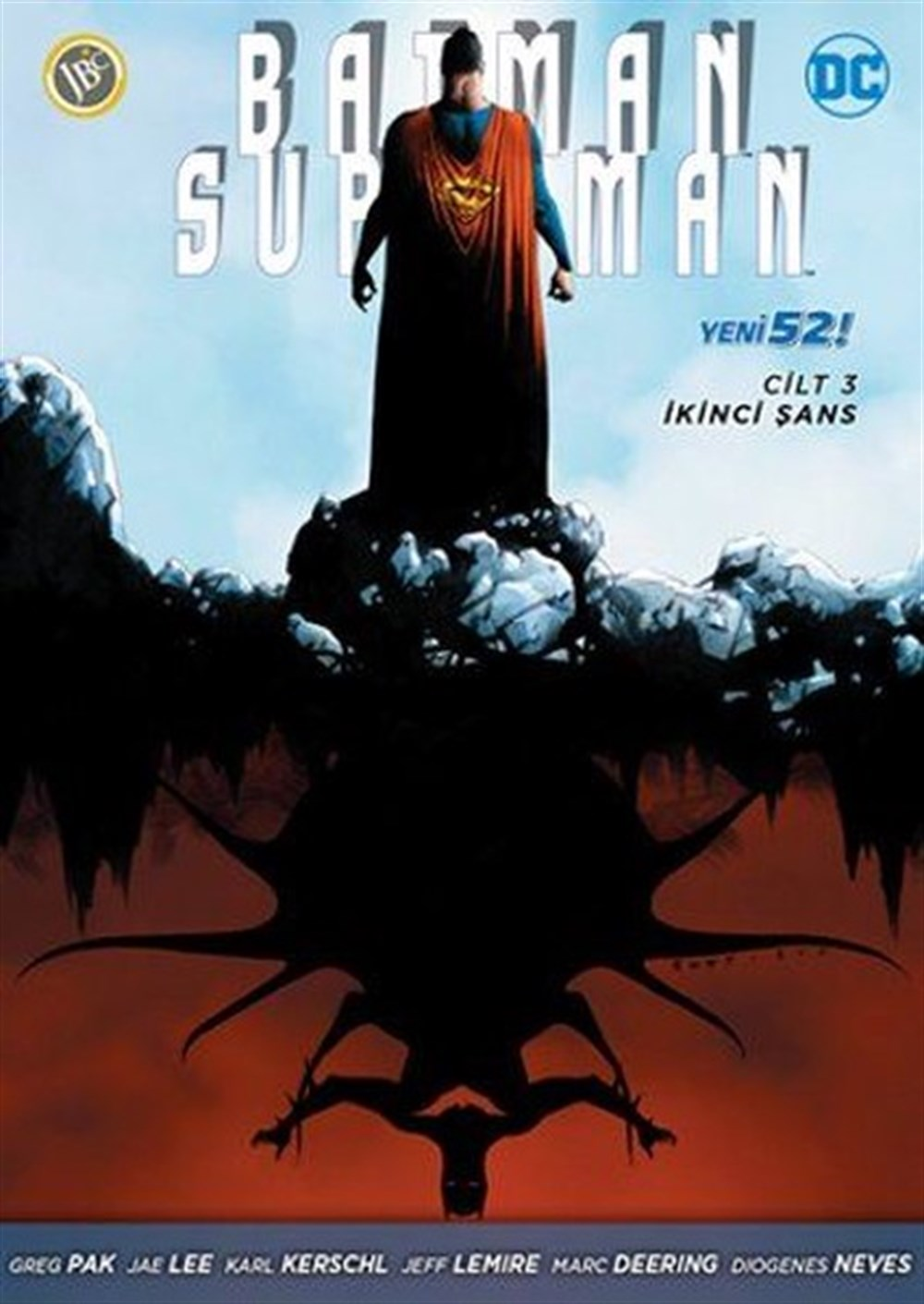 Batman Superman Yeni 52 Cilt 3: İkinci Şans