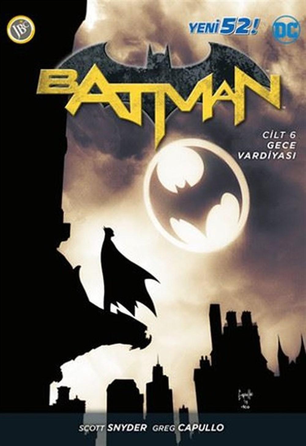 Batman Yeni 52 Cilt 6: Gece Vardiyası