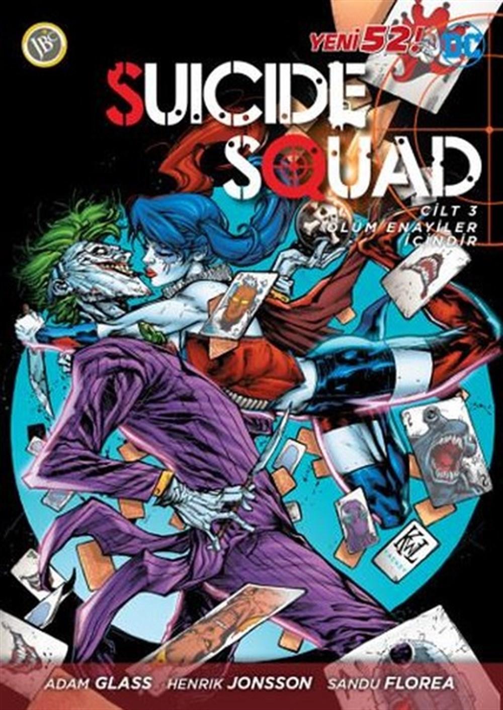 Suicide Squad Yeni 52 Cilt 3: Ölüm Enayiler İçindir