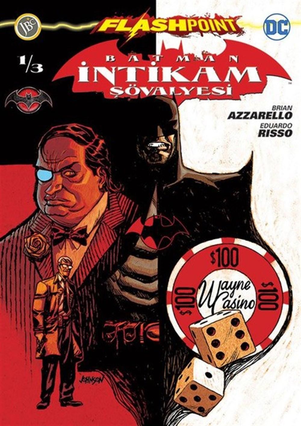 Batman İntikam Şövalyesi Sayı 1 - Flashpoint