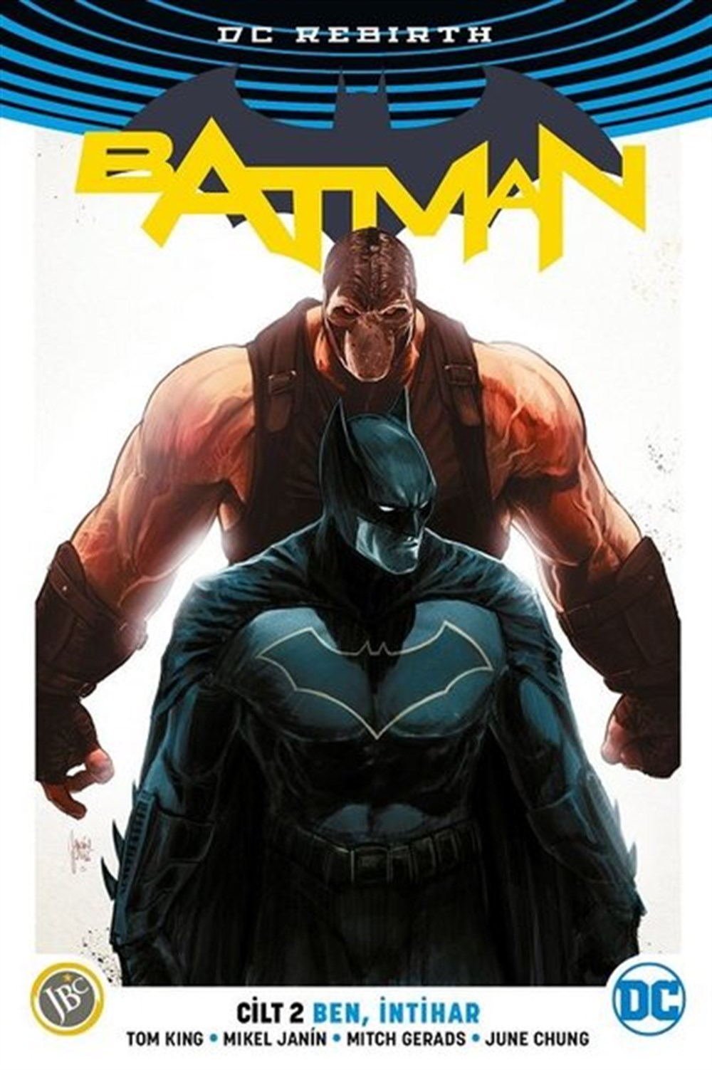 Batman Rebirth Cilt 2: Ben, İntihar