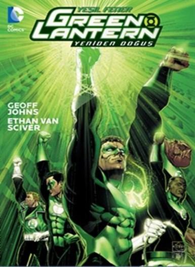Green Lantern - Yeşil Fener Cilt 1: Yeniden Doğuş