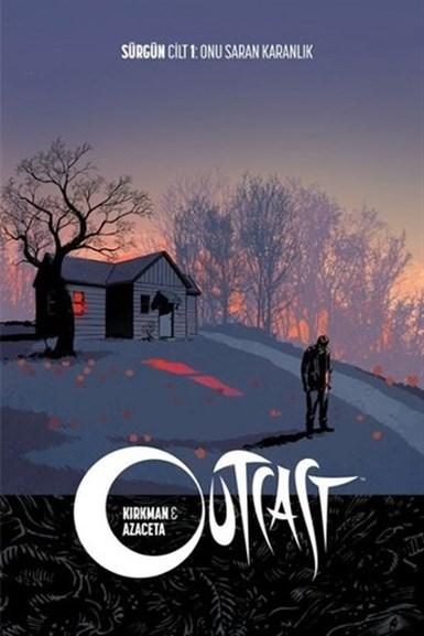 Outcast; Sürgün Cilt 1: Onu Saran Karanlık