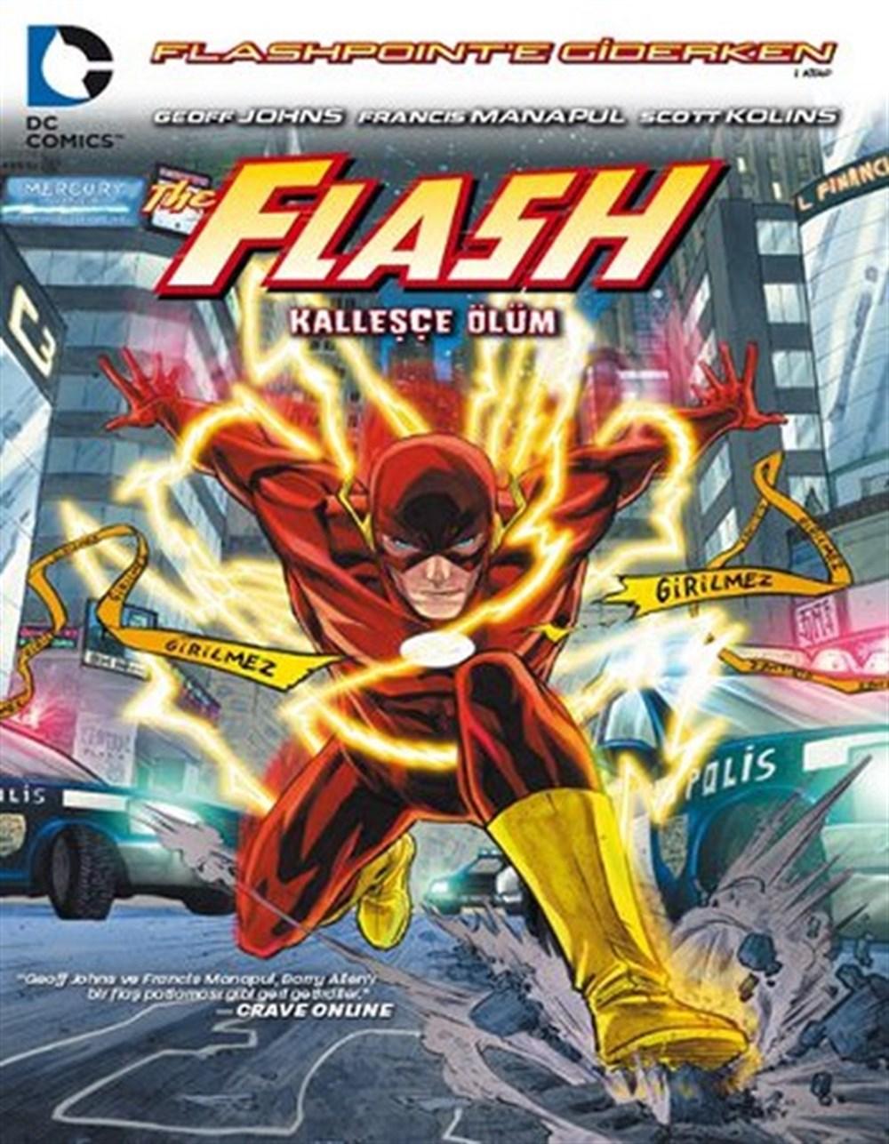 Flash: Flashpoint'e Giderken 1: Kalleşçe Ölüm