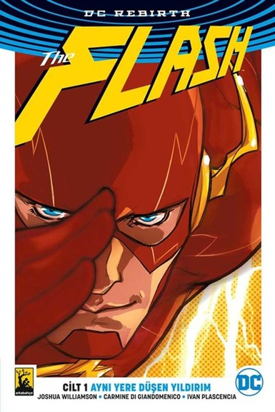 Flash DC Rebirth Cilt 1: Aynı Yere Düşen Yıldırım