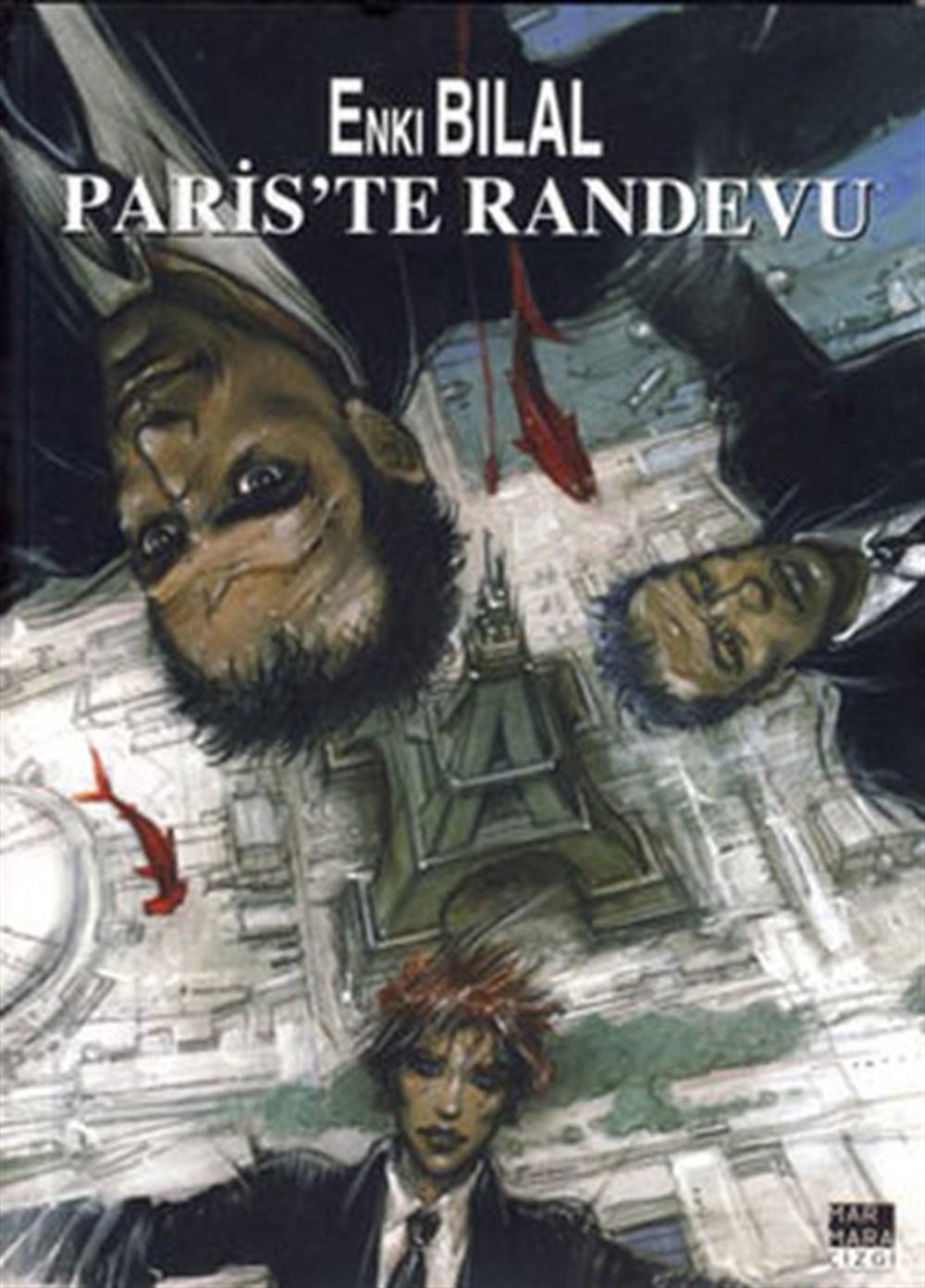 Enki Bilal - Canavar Dörtlemesi 2: Paris'te Randevu