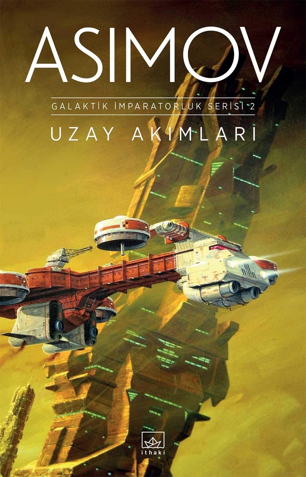 Uzay Akımları; Galaktik İmparatorluk Serisi 2
