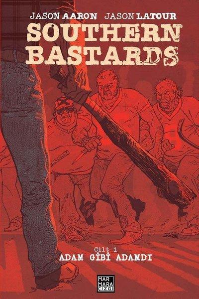 Southern Bastards Cilt 1 - Adam Gibi Adamdı